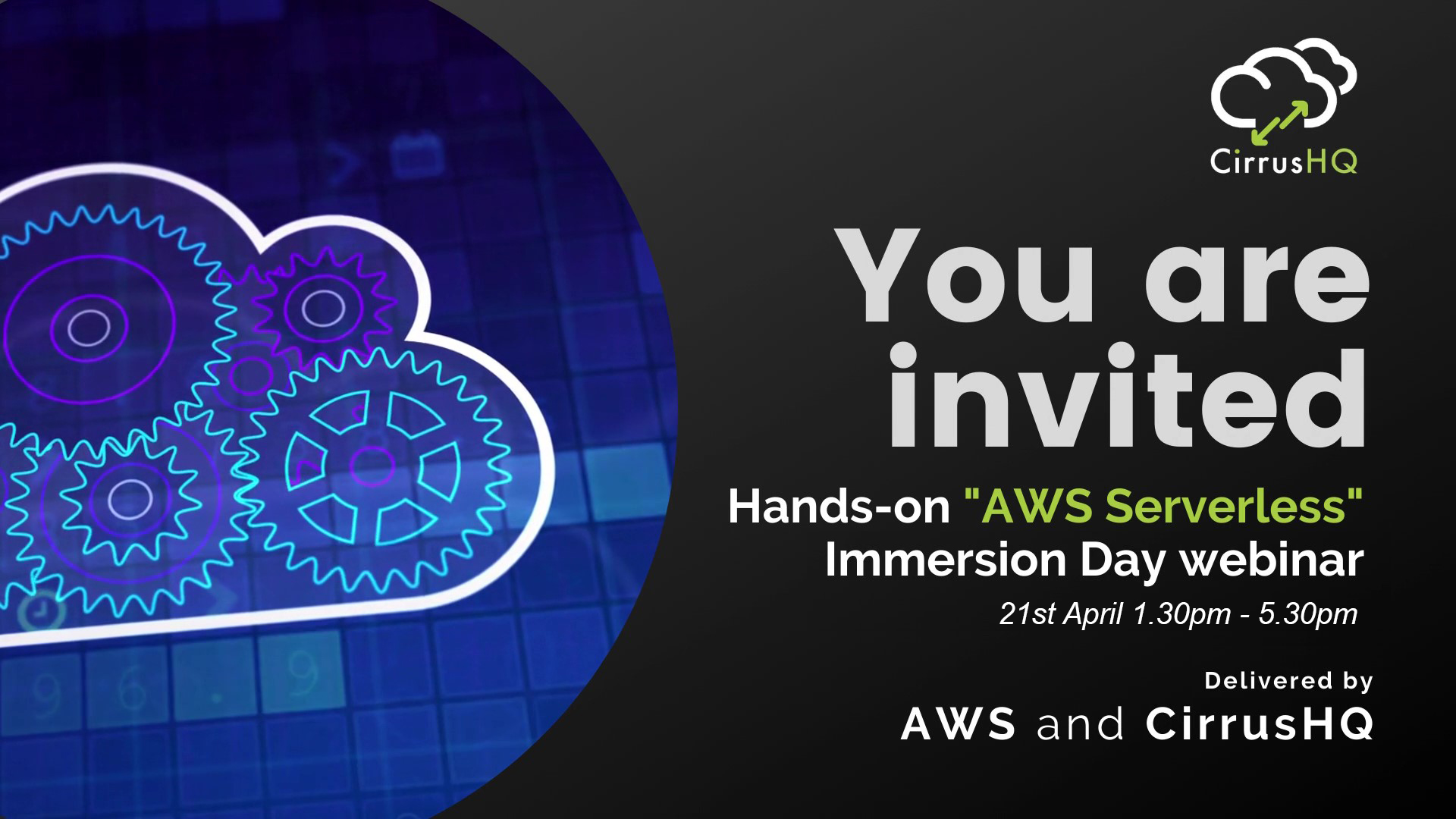 """AWS """"AWS Serverless Immersion Day"""" webinar delivered by AWS & CirrusHQ"""